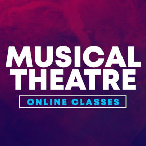 Tuesday 16 & Tuesday 23 March 5.30pm - 6.30pmWe are delighted to be launching a trial of brand-new MUSICAL THEATRE online classes.